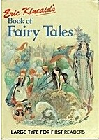 Eric Kincaid's Book of Fairy Tales by Eric…