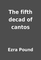 The fifth decad of cantos by Ezra Pound