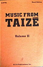 Music from Taizé: Volume 1 : Vocal by…
