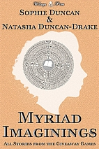 Myriad Imaginings: All The Stories From The…