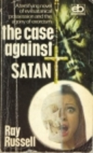 The Case Against Satan by Ray Russell