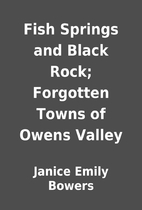 Fish Springs and Black Rock; Forgotten Towns…