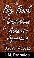 The Big Book of Quotations for Atheists,…