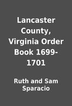 Lancaster County, Virginia Order Book…