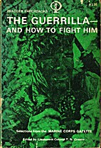 The Guerrilla, and How to Fight Him by T. N.…