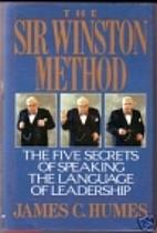 The Sir Winston Method: The Five Secrets of…