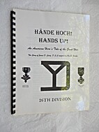 Hande Hoch! Hands Up!: A Hero's Tale of the…
