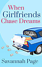 When Girlfriends Chase Dreams by Savannah…