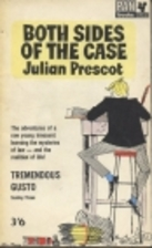 Both Sides of the Case by Julian Prescot