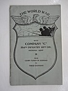 The World War with Company C, 354th…