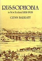 Russophobia in New Zealand, 1838-1908 by…