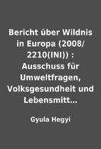 Bericht über Wildnis in Europa…