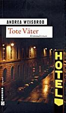Tote Väter: Kriminalroman by Andrea…