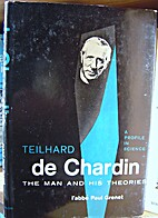 Teilhard de Chardin: The man and his…