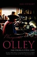 Margaret Olley: Far from a Still Life