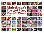 Alzheimer's: Forgetting Piece by Piece…
