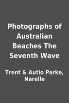 Photographs of Australian Beaches The…