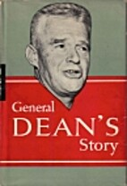 General Dean's Story by William F. Dean