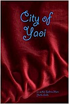City of Yaoi by Yorba Linda