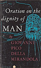 Oration on the dignity of man by Giovanni…
