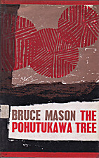 The pohutukawa tree: A play in three acts…