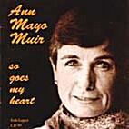 So Goes My Heart by Ann Mayo Muir