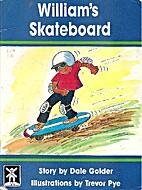 William's Skateboard by Dale Golder