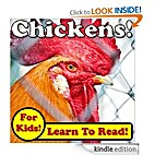 Chickens! Learn About Chickens While…