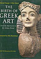 Birth of Greek Art: From the Mycenean Period…