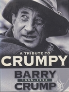 Barry Crump, 1935-1996 by Barry Crump