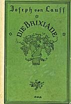 Die Brixiade : Ein komisches Mondschein-,…