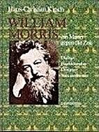 William Morris, ein Mann gegen die Zeit.…