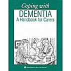 Coping with Dementia: A Practical Guide for…