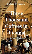 Three thousand coffees in Vienna : expat…
