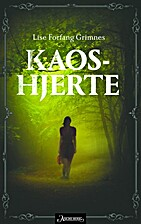 Kaoshjerte by Lise Forfang Grimnes