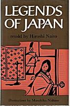 Legends of Japan by Hiroshi Naito