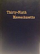 The Thirty-ninth Regiment Massachusetts…
