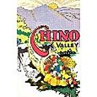 CHINO 1887-1962. CHINO VALLEY WHERE…