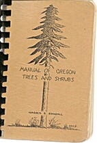 Manual of Oregon Trees and Shrubs by Warren…