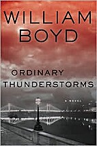 Ordinary Thunderstorms: A Novel by William…