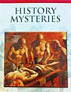 History Mysteries by Saviour Pirotta
