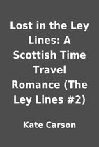 Lost in the Ley Lines: A Scottish Time…