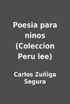 Poesia para ninos (Coleccion Peru lee) by…