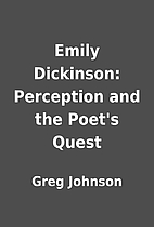 Emily Dickinson: Perception and the Poet's…