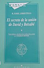 El secreto de la unión de David y Betsabé…