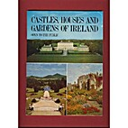 Castles, Houses and Gardens of Ireland -…