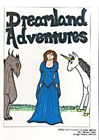 Dreamland Adventures by romasaeeiden