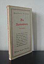 Die Narrenburg. Erste Fassung by Adalbert…