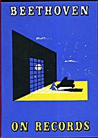 Beethoven on records by George Richard Marek
