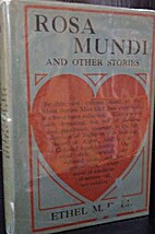Rosa Mundi and Other Stories by Ethel M.…